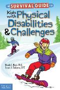 Survival Guide For Kids With Physical Disabilities & Challenges
