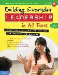 Building Everyday Leadership in All Teens Revised & Updated