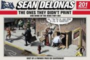 Sean Delonas: The Ones They Didn't Print and Some of the Ones They Did: 201 Cartoons