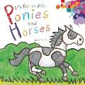 It's Fun to Draw Ponies and Horses (It's Fun to Draw)