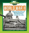 World War II: Step Into the Action and Behind Enemy Lines from Hitler's Rise to Japan's Surrender (Fact Atlas)
