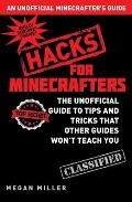 Minecraft Hacks The Unofficial...
