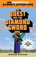 The Quest for the Diamond Sword (Unofficial Gamer's Adventures #1)