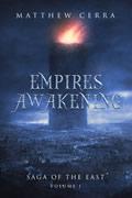Empires Awakening: Saga of the East Volume I