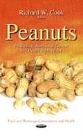 Peanuts: Production, Nutritional Content and Health Implications