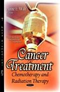 Cancer Treatment: Chemotherapy and Radiation Therapy