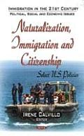 Naturalization, Immigration and Citizenship