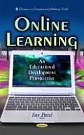 Online Learning: an Educational Development Perspective