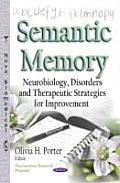 Semantic Memory: Neurobiology, Disorders and Therapeutic Strategies for Improvement