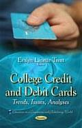 College Credit and Debit Cards: Trends, Issues, Analyses