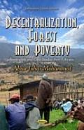 Decentralization, Forest and Poverty