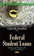 Federal Student Loans: Elements and Analyses of the Direct Loan Program