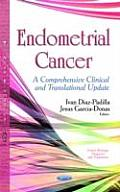 Endometrial Cancer: a Comprehensive Clinical and Translational Update