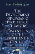 The Development of Organic Phosphorus Chemistry