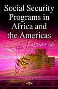 Social Security Programs in Africa and the Americas