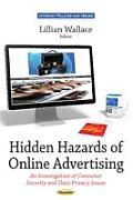 Hidden Hazards of Online Advertising