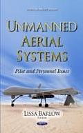 Unmanned Aerial Systems: Pilot and Personnel Issues
