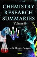 Chemistry Research Summariesvolume 8