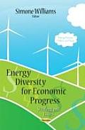 Energy Diversity for Economic Progress: Strategy and Issues