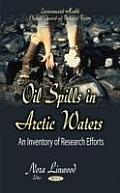 Oil Spills in Arctic Waters: an Inventory of Research Efforts