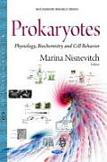 Prokaryotes: Physiology, Biochemistry and Cell Behavior