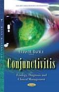 Conjunctivitis: Etiology, Diagnosis and Clinical Management