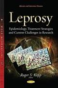 Leprosy: Epidemiology, Treatment Strategies and Current Challenges in Research