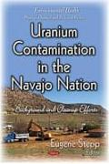 Uranium Contamination in the Navajo Nation: Background & Cleanup Efforts