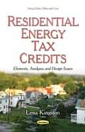 Residential Energy Tax Credits: Elements, Analyses & Design Issues