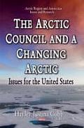 Arctic Council & a Changing Arctic