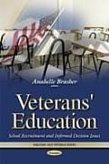 Veterans' Education: School Recruitment & Informed Decision Issues