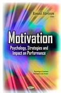 Motivation: Psychology, Strategies & Impact on Performance