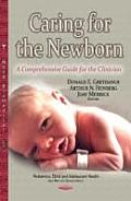 Caring for the Newborn: a Comprehensive Guide for the Clinician