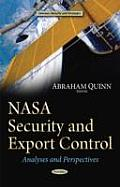 Nasa Security and Export Control: Analyses and Perspectives