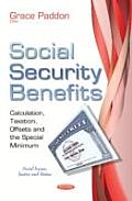 Social Security Benefits: Calculation, Taxation, Offsets & the Special Minimum
