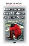 Unaccompanied Alien Children in the United States