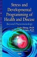 Stress & Developmental Programming of Health & Disease