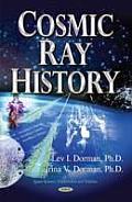 Cosmic Ray History
