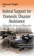 Federal Support for Domestic Disaster Assistance