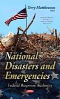 National Disasters and Emergencies: Federal Response Authority