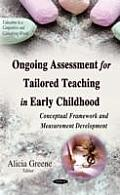 Ongoing Assessment for Tailored Teaching in Early Childhood: Conceptual Framework and Measurement Development