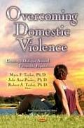 Overcoming Domestic Violence: Creating a Dialogue Round Vulnerable Populations