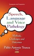 Speech, Language and Voice Pathology