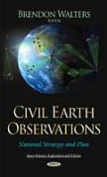 Civil Earth Observations: National Strategy and Plan