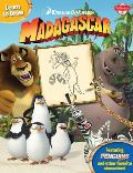 Learn to Draw DreamWorks Animation's Madagascar: Featuring the Penguins of Madagascar and Other Favorite Characters! (Licensed Learn to Draw)