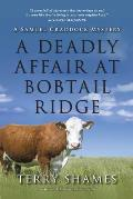 A Deadly Affair at Bobtail Ridge: A Samuel Craddock Mystery