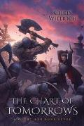 The Chart of Tomorrows: A Gaunt and Bone Novel