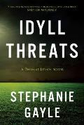 Idyll Threats: A Thomas Lynch Novel