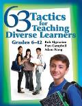 63 Tactics for Teaching Diverse Learners: Grades 6-12