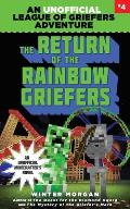 League of Griefers 04 Return of the Rainbow Griefers